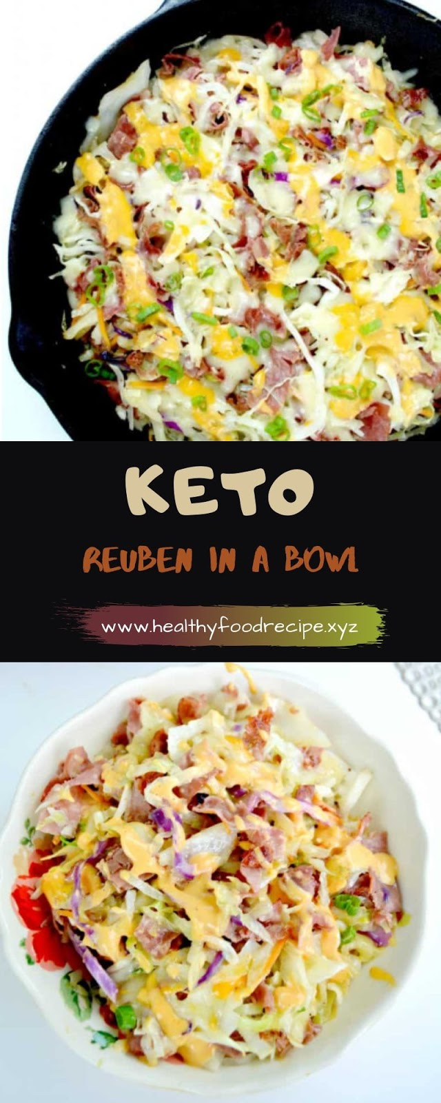 KETO REUBEN IN A BOWL