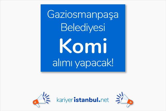 İstanbul Gaziosmanpaşa Belediyesi iştiraki Paşa Köşkü Et Lokantası'na 3 adet komi alınacak. Detaylar kariyeristanbul.net'te!