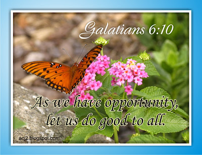 let us do good to all Galatians 6:7