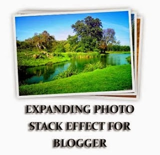 Add Expanding Photo Stack Effect for Blogger