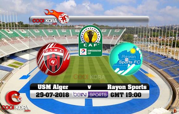 مشاهدة مباراة إتحاد الجزائر ورايون سبورت اليوم 29-7-2018 كأس الإتحاد الأفريقي