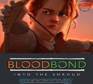 Blood Bond Into the Shroud PC Game Free Download
