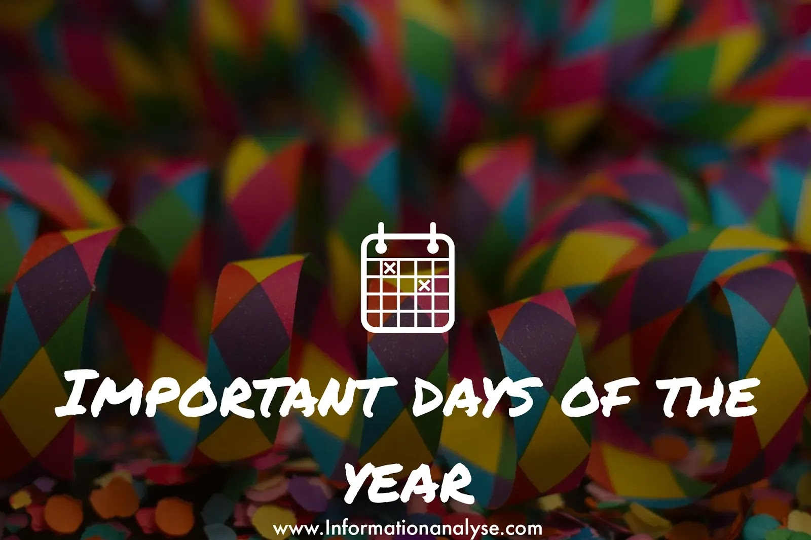 List of important days of the year
