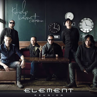 Lirik Lagu ELEMENT Reunion - Ku Hidup Karena Cintamu - Pancaswara Lyrics