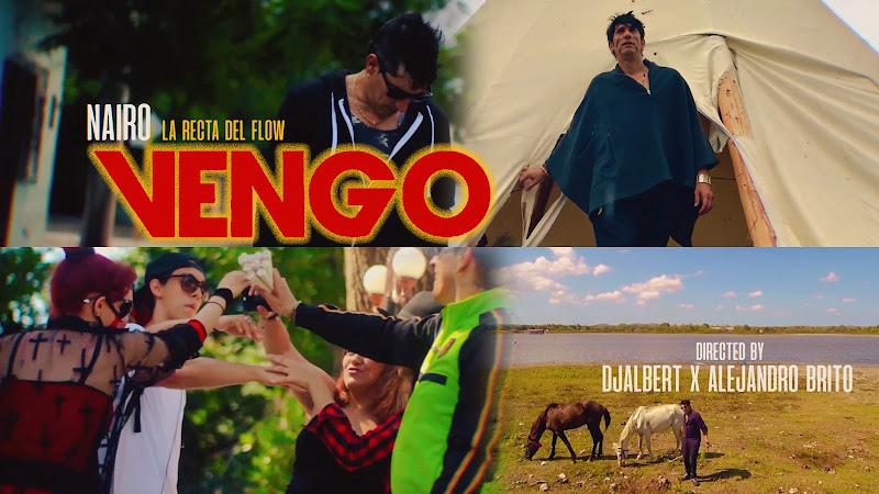 Nairo La Recta Del Flow - ¨Vengo¨ - Videoclip - Dirección: DjAlbert - Alejandro Brito. Portal Del Vídeo Clip Cubano