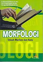BUKU MORFOLOGI TELAAH MOFEM DAN KATA