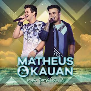 Baixar CD Matheus e Kauan – Na Praia 2 (Ao Vivo No Rio de Janeiro)