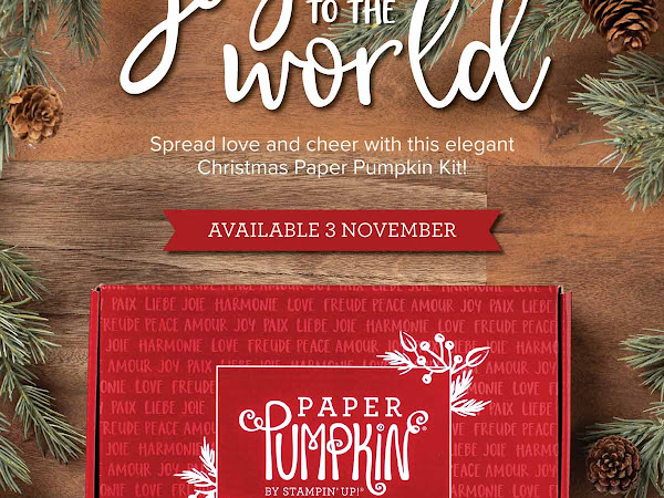 Stampin'Up! Joy To The World Paper Pumpkin