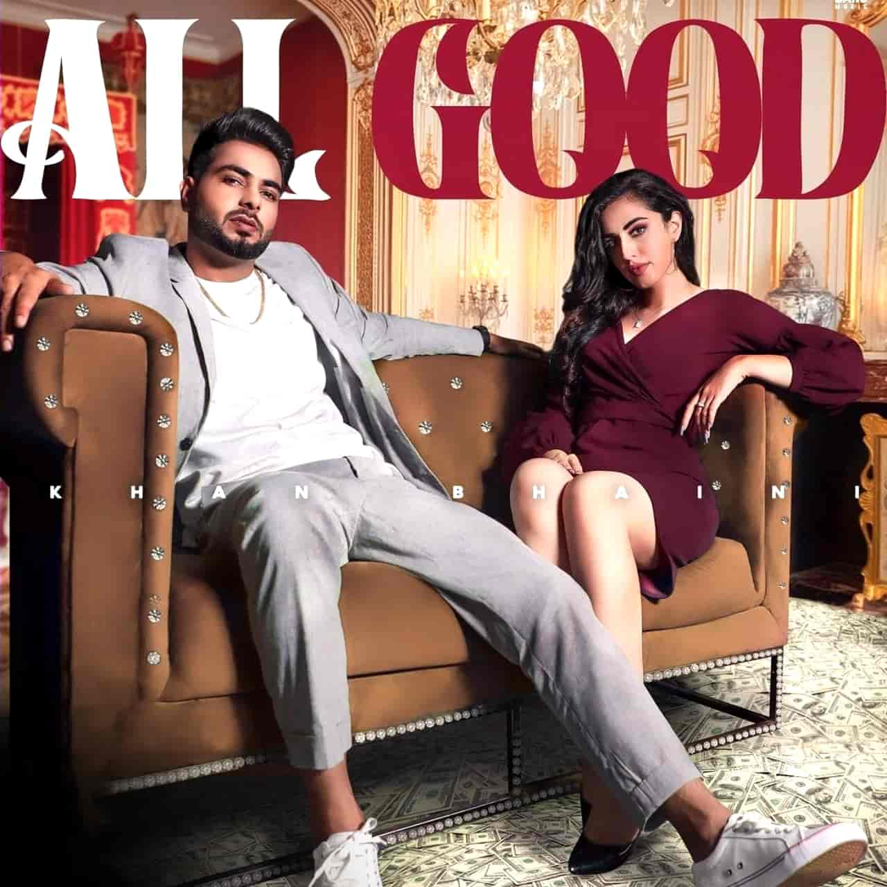 All Good Punjabi Song Image Khan Bhaini Features Samreen Kaur