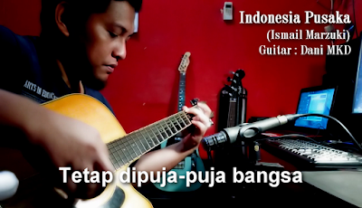 belajar gitar fingerstyle indonesia pusaka ismail marzuki, lagu nasional