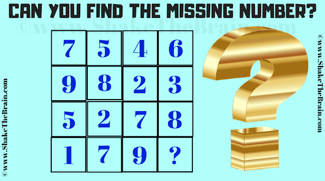 Can you find the missing number? 7 5 4 6, 9 8 2 3, 5 2 7 8, 1 7 9 ?