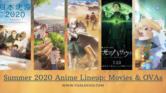Summer 2020 Anime Lineup - Movies & OVAs