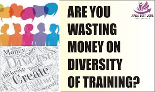 ARE YOU WASTING MONEY ON DIVERSITY OF TRAINING?