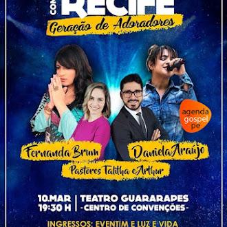 Congresso Canta Recife Geração de Adoradores - 10 de Março de 2017