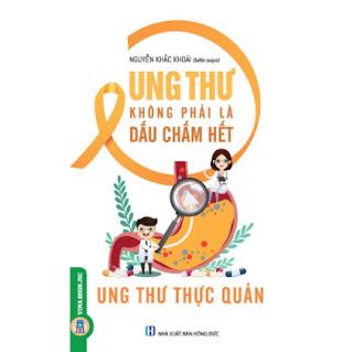 Ung Thư Không Phải Là Dấu Chấm Hết - Ung Thư Thực Quản ebook PDF EPUB AWZ3 PRC MOBI