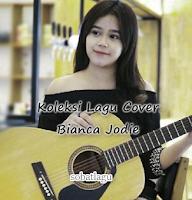Download Lagu Cover Bianca Jodie Mp3 Terbaru 2018 Lengkap Full Rar,Bianca Jodie, Indonesian Idol, Lagu Cover,