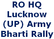 RO HQ Lucknow, UP Army Bharti, Rally Registration Online