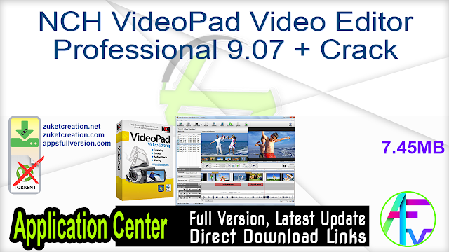 NCH VideoPad Video Editor Professional 9.07 + Crack