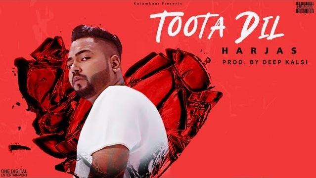 Toota Dil Lyrics - Harjas,Toota Dil Lyrics