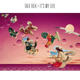 It's My Life by Talk Talk (1984)