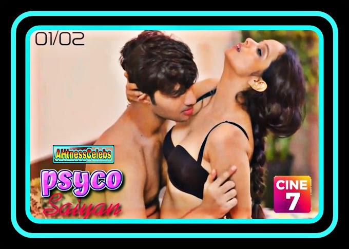 Psycho Saiyan (2021) - Cine7 Hindi Hot Web Series (S1E2))