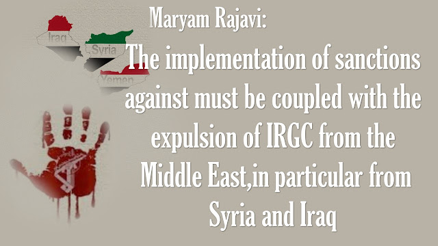Maryam Rajavi Welcomes New Sanctions Act, Stresses Need to Immediately and Fully Implement Them and their militia from the Middle East is indispensable to the enactment of this Act