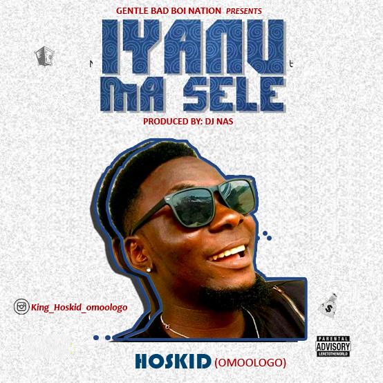 Hoskid omoologo - IyanuMasele