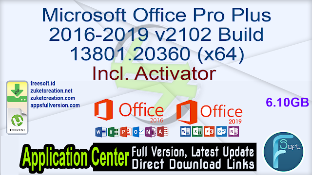 Microsoft Office Pro Plus 2016-2019 v2102 Build 13801.20360 (x64) Incl. Activator