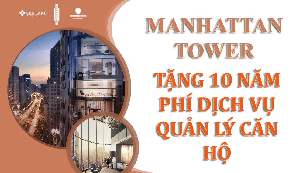Chính sách ưu đãi miễn phí 10 năm phí dịch vụ - Manhattan Tower