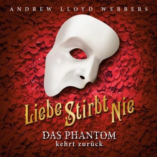 """Ankündigung: """"Liebe stirbt nie"""" – Das Phantom der Oper kehrt zurück"""