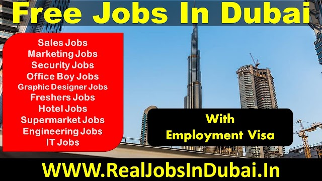 Latest Free Jobs In Dubai - UAE