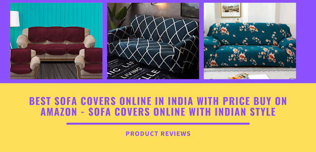 Best sofa covers online in India with price buy on Amazon - Sofa Covers online with Indian Style
