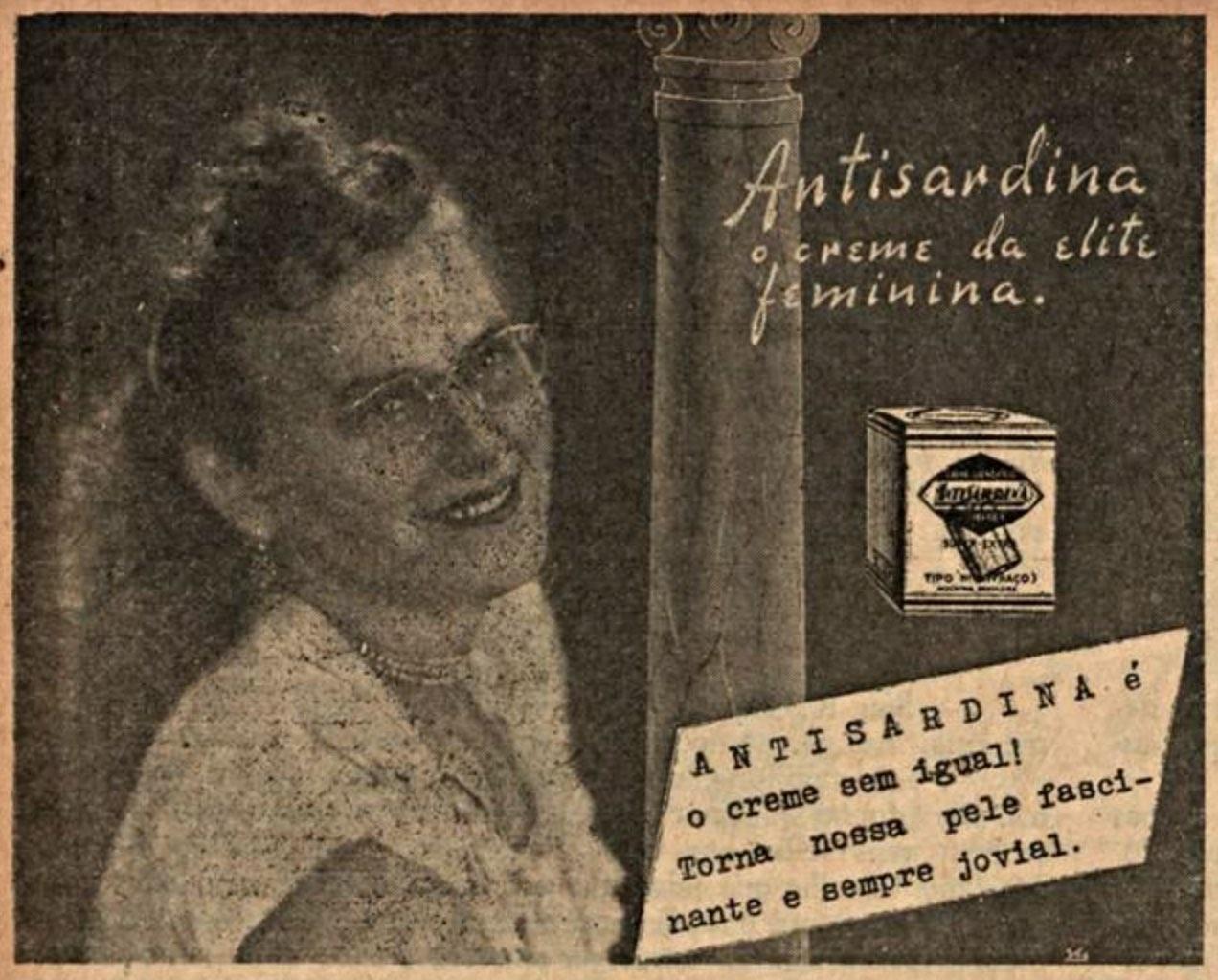 Propaganda antiga veiculada em 1944 que promovia o creme Antisardina
