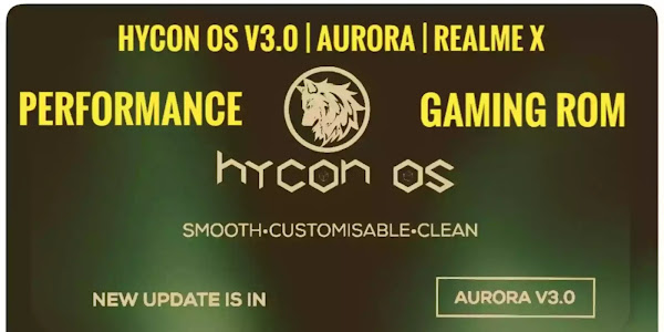 Hycon OS v3.0  Aurora Realme X Android 11 For Gaming Rom