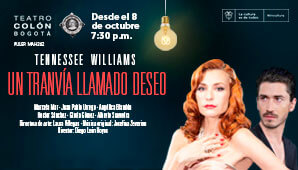 Obra UN TRANVÍA LLAMADO DESEO | Teatro Colon