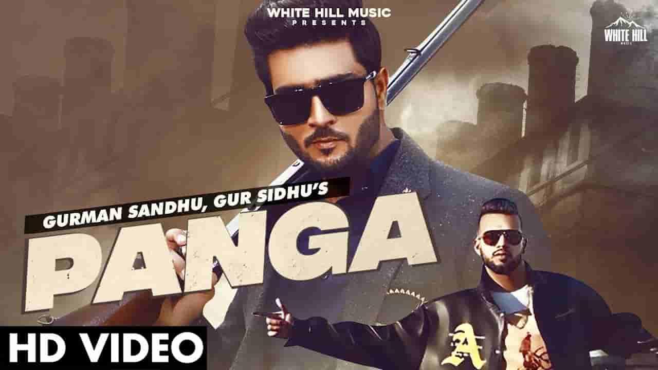 पंगा Panga lyrics in Hindi Gurman Sandhu x Gur Sidhu Punjabi Song