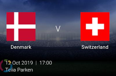LIVE MATCH: Denmark Vs Switzerland UEFA Euro 2020 Qualifiers 12/10/2019