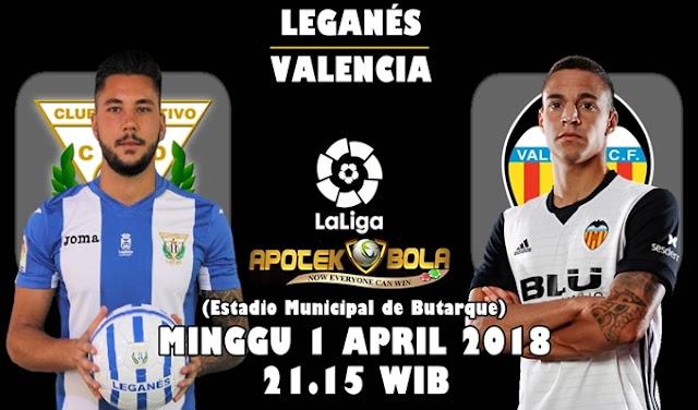Prediksi Leganes vs Valencia 1 April 2018