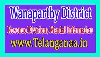 Wanaparthy District Revenue Divisions Mandal Information