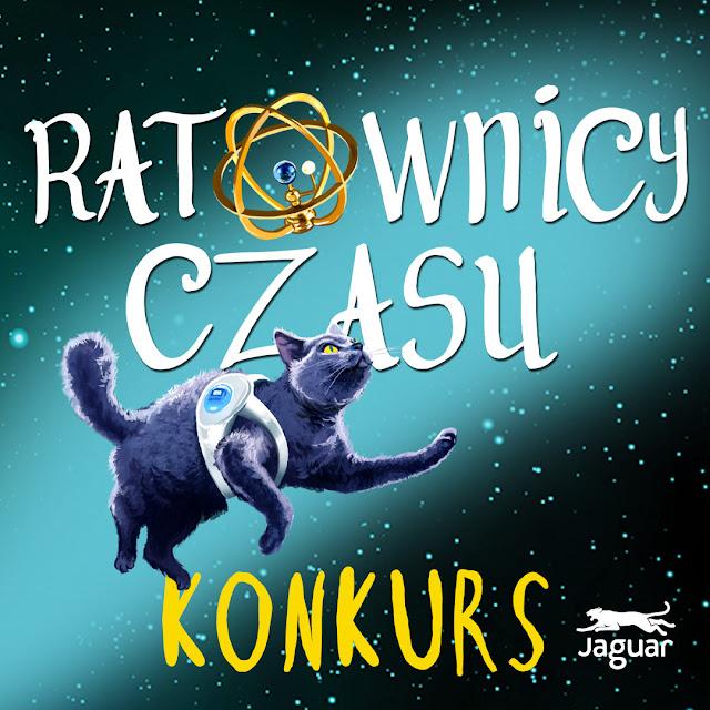 """KONKURS Z """"RATOWNIKAMI CZASU""""!"""