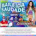 CD (MIXADO) BAILE DA SAUDADE SETEMBRO 2018 COMANDO ARREBENTÃO