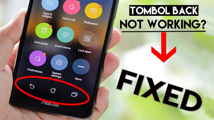 Cara Mengatasi Tombol Kembali (Back) Android Tidak Berfungsi/Error