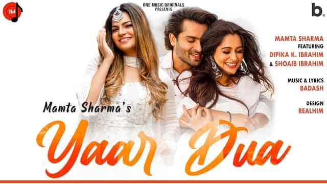 यार दुआ Yaar Dua Lyrics In Hindi - Mamta Sharma