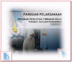 Panduan Penulisan Penelitian Tindakan Kelas ( PTK ) SD SMP SMA