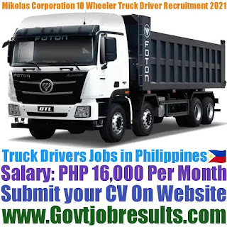 Mikolas Corporation 10 Wheeler Truck Driver Recruitment 2021-22