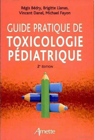 GUIDE PRATIQUE DE TOXICOLOGIE PÉDIATRIQUE .pdf