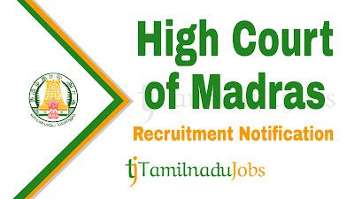 High Court of Madras Recruitment notification 2020, govt jobs for graduate, tn govt jobs, tamilnadu govt jobs, govt jobs for degree