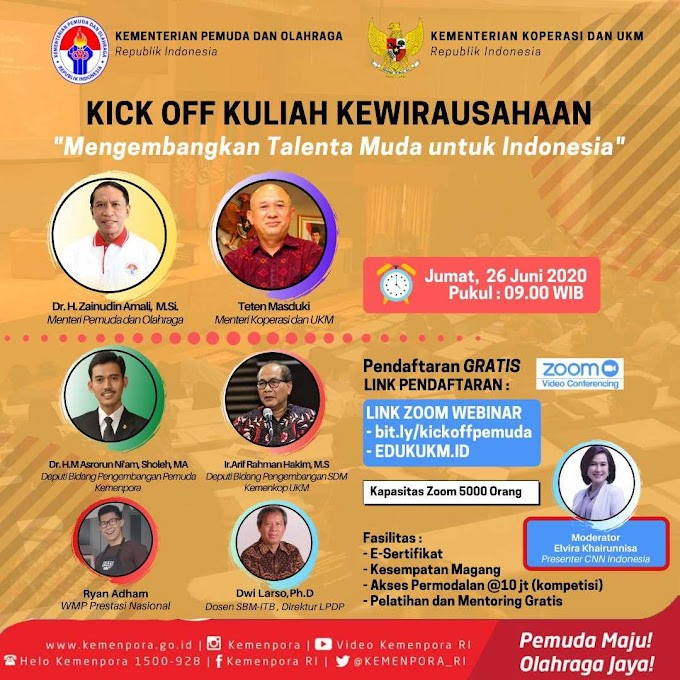 Kick Off Kuliah Kewirausahaan Oleh Kementerian Pemuda dan Olahraga RI bersama Kementerian Koperasi dan UKM RI