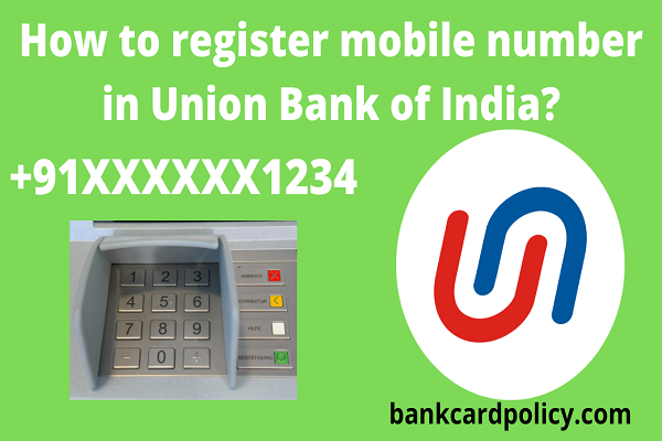 How to register mobile number in Union Bank of India?