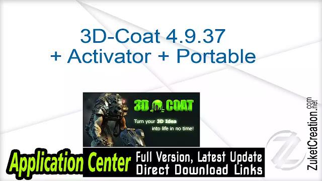 3D-Coat 4.9.37 + Activator + Portable